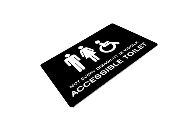 Not every disability is visible acrylic Toilet signs for the Universities And Colleges Admissions Service