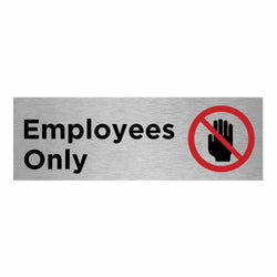 Slimline Aluminium Employees Only + Symbol Sign