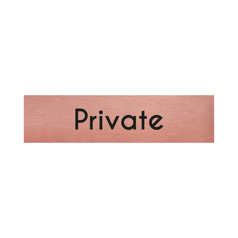 Rose Gold Private Sign