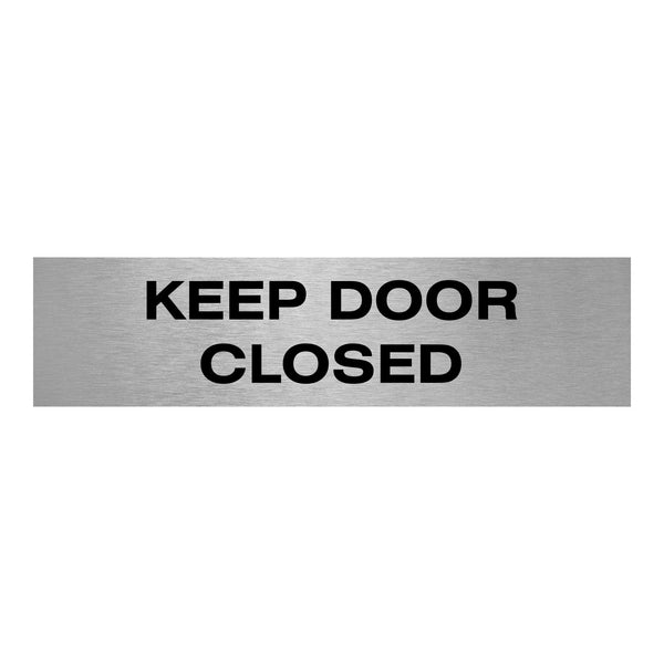 Slimline Aluminium Keep Door Closed Sign | Viro Display