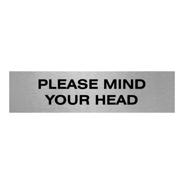 Slimline Aluminium Please Mind your Head Sign | Viro Display