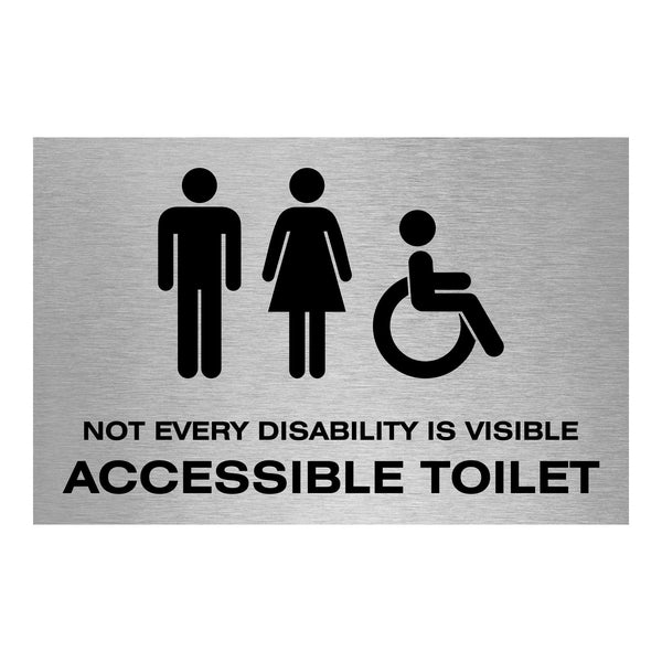 Slimline Aluminium Not Every Disability is Visible Accessible Toilet Sign