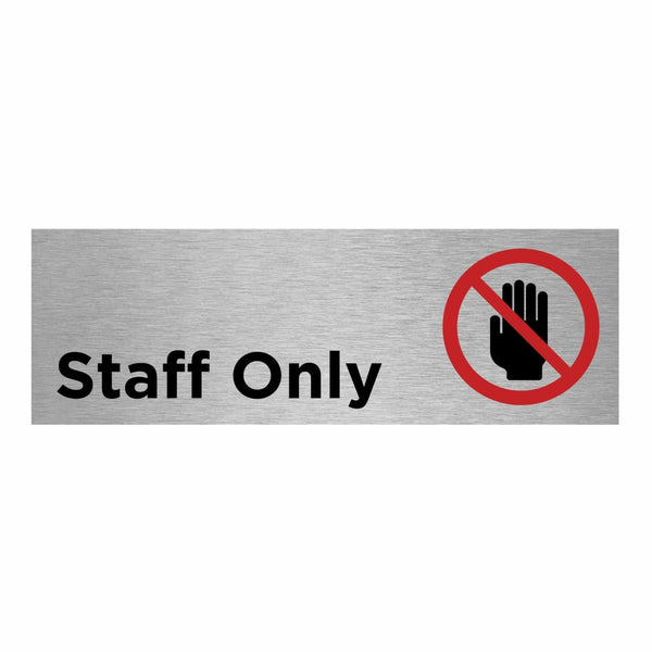 Slimline Aluminium Staff Only + Symbol Sign | Viro Display