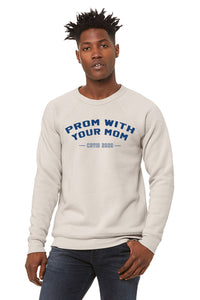 Prom with your Mom COVID 2020 crewneck sweatshirt