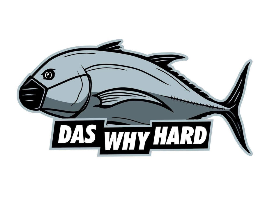 "HFG 5"" Das Why Hard Sticker"