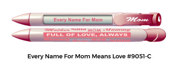 Every Name For Mom Means Love #9051-C