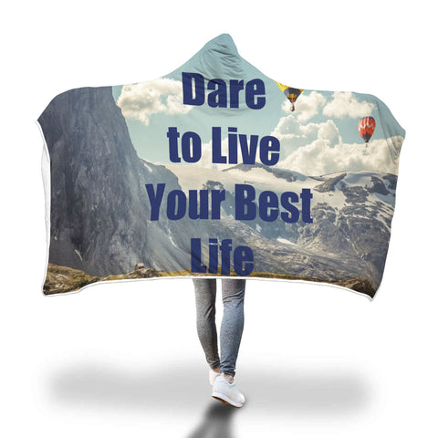 Dare to Live Your Best Life Hooded Blanket
