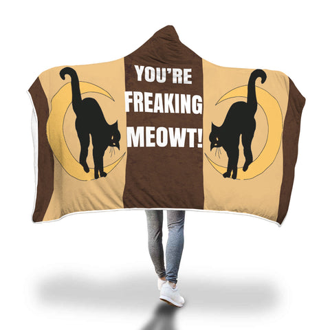 Freaking Meowt Cat Hooded Blanket