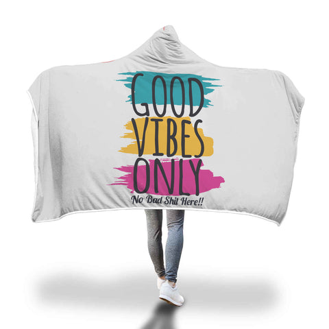 Good Vibes Hooded Blanket