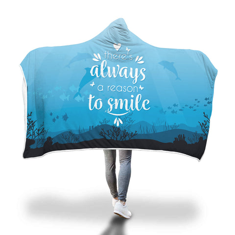 Always a Reason to Smile hooded blanket