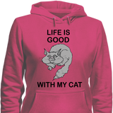 Life is Good..Cat Hoodies