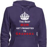 Best Mom Promoted To Grandma Hoodies