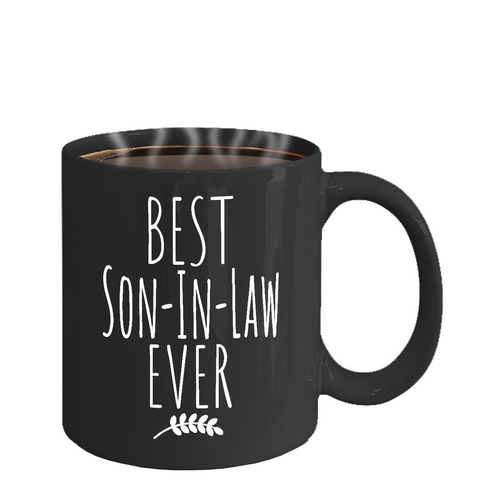 Best Son-In-Law Ever,Best Son-in-law Ever Mug,Father's Day Gift,Gift for Son-in-law,Birthday Gift for Son in law