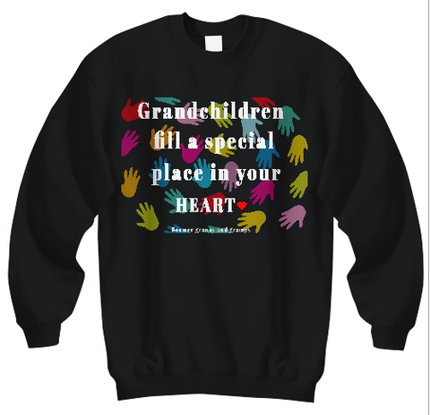 Grandchildren Fill A Special Place Sweatshirts