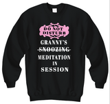 Meditation In Session Granny Sweatshirts