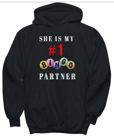 She Is My #1Bingo Partners- Hoodies
