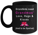 Grandkids Need Love Hugs Kisses Mug