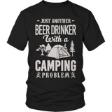 Limited Edition - Just Another Beer Drinker With A Camping Problem