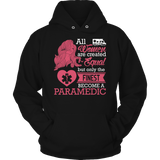 Limited Edition - All Women Are Created Equal But The Finest Become A Paramedic