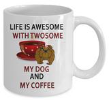 My Dog and My Coffee Mug