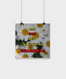Posters-And God said let there be Grandmas - Daisy