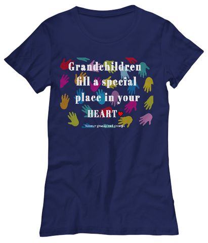 Grandchildren Fill A Special Place-Women T-Shirts
