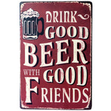 Decorative Metal Wall Signs- DRINK GOOD BEER WITH GOOD FRIENDS 20x30cm