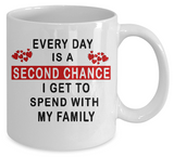 Everyday is a second chance-Family Mug
