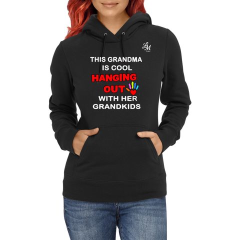 This Grandma Is Cool Hanging Out Hoodie