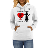 This Grandma Loves Dancing Hoodie