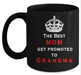 Best Mom Promoted Mug