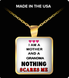 Pendant Necklaces Nothing Scares Me-Mother-Grandma