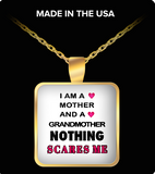 Pendant Necklaces Nothing Scares Me-Mother-Grandmother