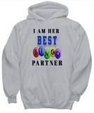 I Am Her Best Bingo Partners- Hoodies