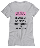 Meditation In Session-Grandma-WomenT-Shirts