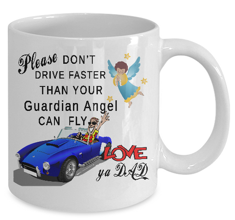 Please Don't Drive Faster Mug