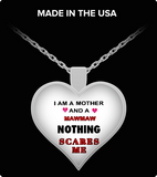 Pendant Necklaces Nothing Scares Me-Mother-MawMaw