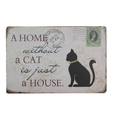 Decorative Metal Wall Signs- A HOME WITHOUT A CAT.......20cmx30cm