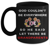 God Couldn't Be Everywhere Mug