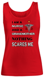 Nothing Scares Me - Nurse-Grandmother-Women Tank Top