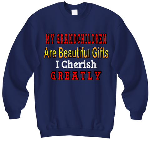 Beautiful Gifts- Sweatshirts