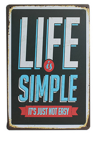 Decorative Metal Wall Signs- LIFE IS SIMPLE  20X30cm
