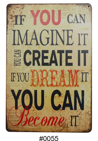 Decorative Metal Wall Signs- IF YOU CAN IMAGINE......20x30cm