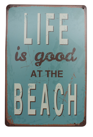 Decorative Metal Wall Signs- LIFE IS GOOD......  20X30cm