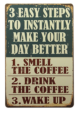 Decorative Metal Wall Signs- 3 STEPS TO......  20X30cm