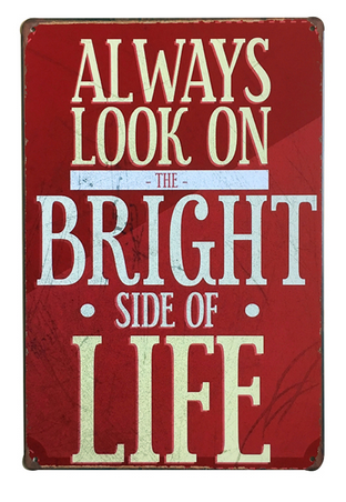 Decorative Metal Wall Signs- BRIGHT SIDE OF LIFE  20X30cm