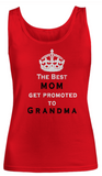The Best MOM get promoted-Women Tank Top