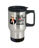 Funny Donald Trump Mothers Day travel Mug,You are a special aunt Trump,perfect Christmas birthday gifts Donald Trump