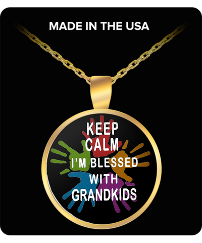 Necklace Keep Calm Blessed with Grandchildren - Get this Necklace gift for your grandma. She will be proud to wear it.