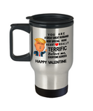 Donald Trump valentine travel mug funny,Perfect valentine gifts Donald trump,you are a great great husband travel mug trump